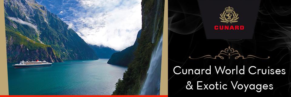 Cunard Cruises - World Voyages & Exotic Cruises