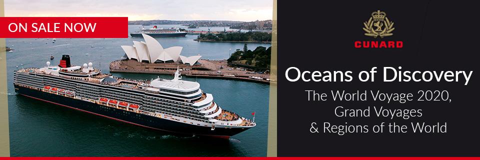 Cunard - World Voyages & Exotic Cruises 2020