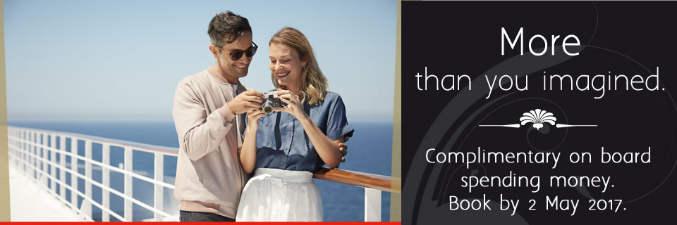 Cunard Cruises - Complimentary On Board Spending Money