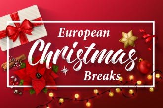 Celebrate Christmas in Europe - Coach Holidays 2017