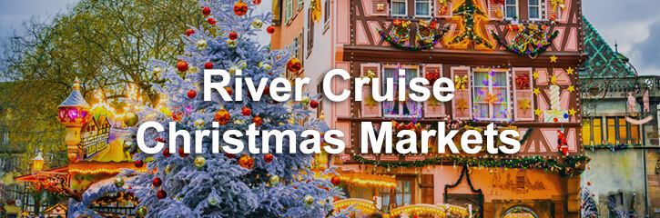 Christmas Markets by River Cruise