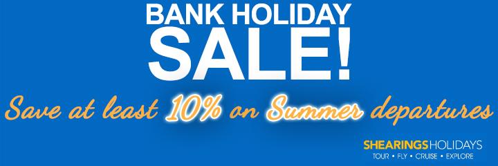 Shearings Bank Holiday Sale - Save at least 10% - Summer