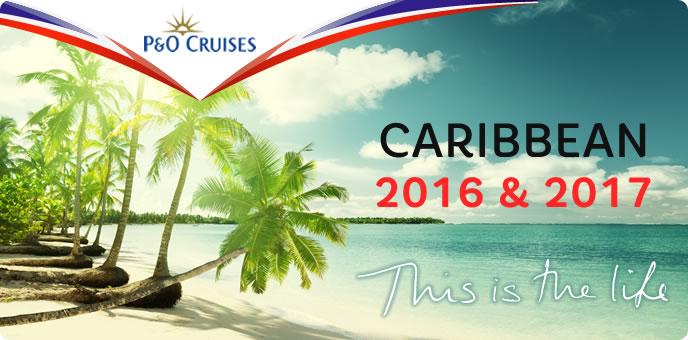 P&O Cruises - Caribbean 2016/2017
