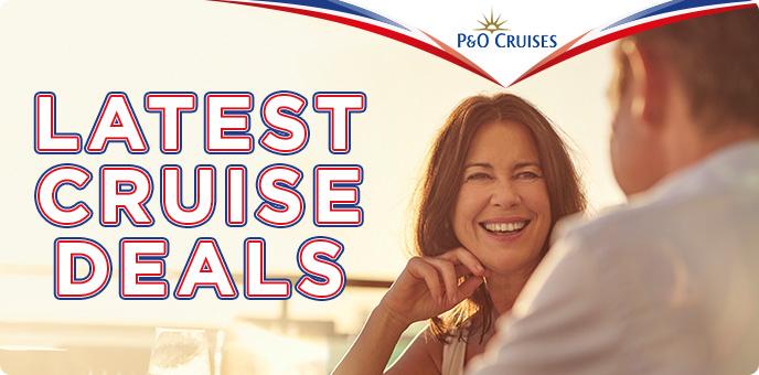 P&O Latest Cruise Deals
