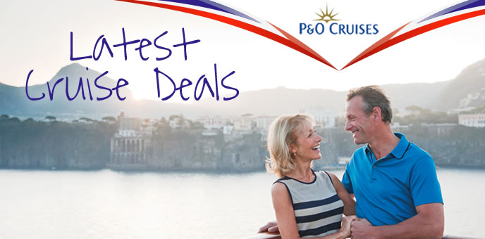 P&O Latest Cruise Deals