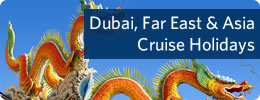 Dubai Far East Asia Cruises