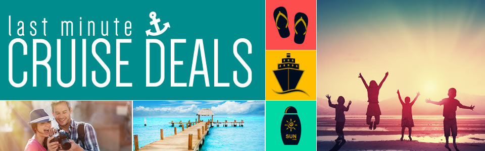 Last Minute Cruise Deals From The Cruise Village - Last minute cruise deal