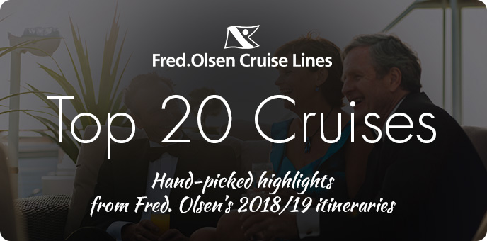 Fred. Olsen - Top 20 Cruises