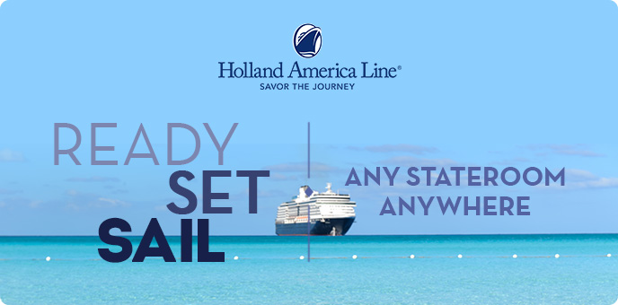Holland America Line - Ready Set Sail