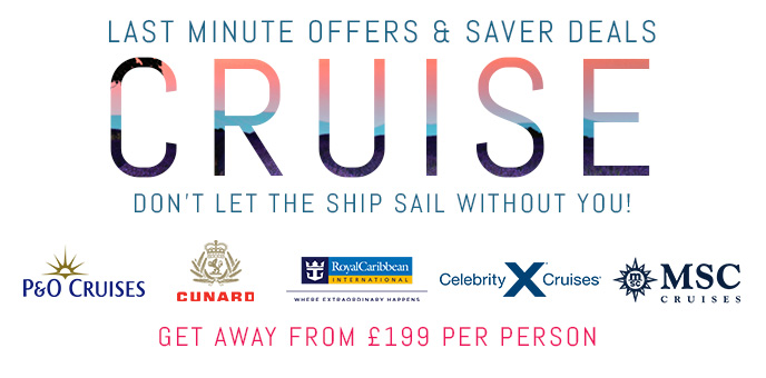 Last Minute Deals & Cruise Savers