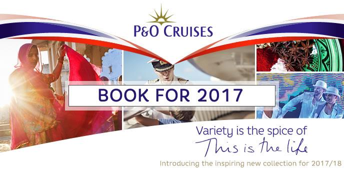 P&O Cruises - 2017 Cruises & 2018 World Voyages