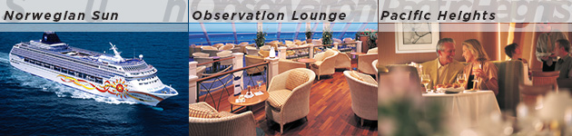 Norwegian Sun, Observation Lounge & Pacific Heights