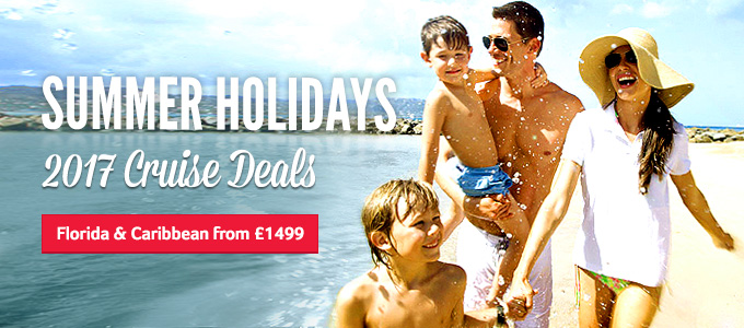 Generic | Summer Holidays | 2017 Cruise Deals