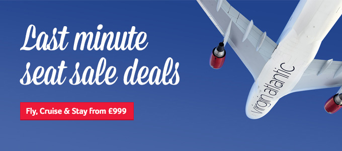 Generic | Last minute seat sale deals | Fly Cruise & Stay from £999