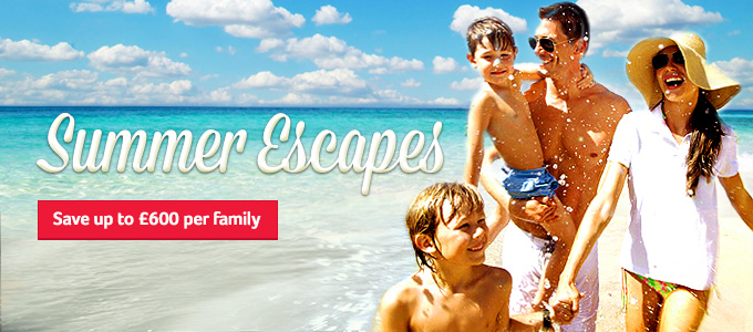 Generic | Summer Escapes | Save up to £600 per family