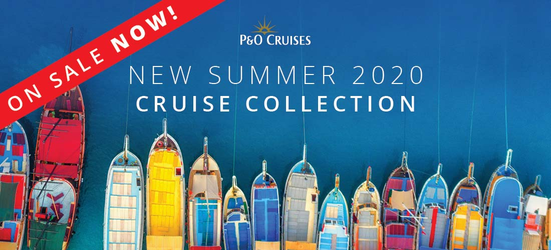 P&O Cruises New Summer 2020 Cruises